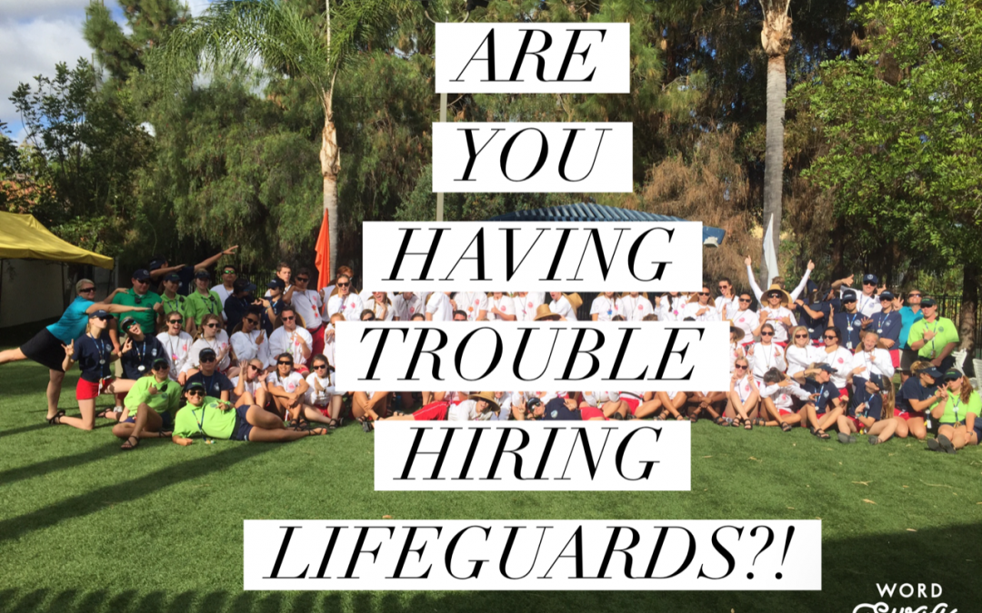 Are You Having Trouble Hiring Lifeguards?